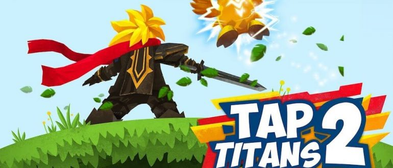 Tap Titans 2 —A Beginner Guide for new players
