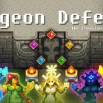 Dungeon Defense: Invasion of Heroes — Guide, Tips and Tricks