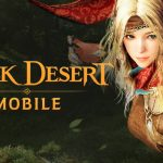 Black Desert Mobile —Variety MMO's Question & Answers, Tips