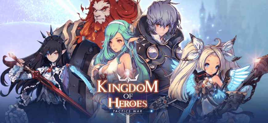 Kingdom of Heroes — Beginners Guide, Tips and Tier List of Heroes