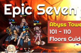 Epic Seven — Abyss Tower 101-110 Floors Guide