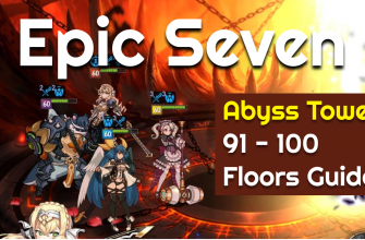 Epic Seven — Abyss Tower 91 - 100 Floors Guide